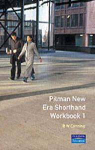 Pitman New Era Shorthand Workbook 1 Anniversary Edition - B. Canning - cover