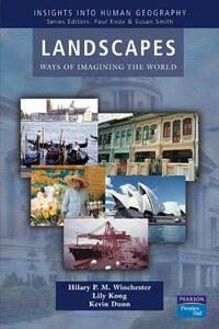 Landscapes: Ways of Imagining the World - Hilary P. M. Winchester - cover