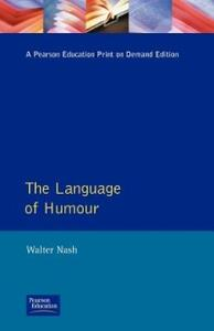 The Language of Humour - Walter Nash - cover