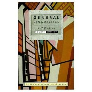 General Linguistics - R. H. Robins - cover