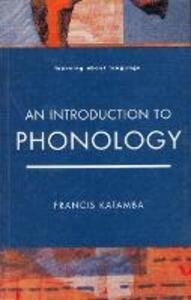 Introduction to Phonology - Francis Katamba - cover