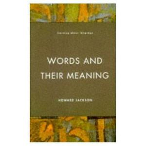 Words and Their Meaning - Howard Jackson - cover