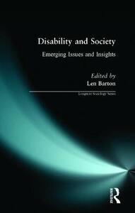 Disability and Society: Emerging Issues and Insights - Len Barton - cover