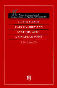 Generalized Cauchy-Riemann Systems with a Singular Point - Zafar D. Usmanov - cover