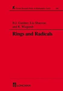 Rings and Radicals - R. Wiegandt,J. W. Gardner,Shao-Xue Liu - cover