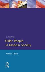 Older People in Modern Society - Anthea Tinker - cover