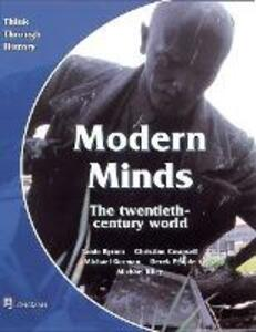 Modern Minds the twentieth-century world Pupil's Book - Jamie Byrom,Christine Counsell,Michael Riley - cover