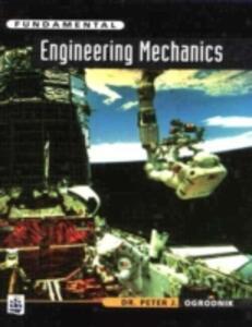 Fundamental Engineering Mechanics - Peter J. Ogrodnik - cover