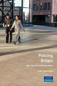 Policing Britain: Risk, Security and Governance - Les Johnston - cover