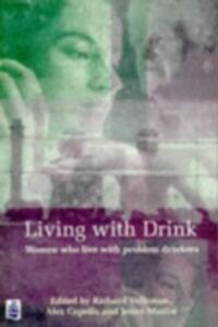 Living With Drink: Women who live with problem drinkers. - cover