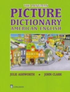 Longman Picture Dictionary American English - Julie Ashworth,John Clark - cover