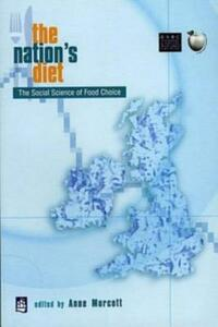 The Nation's Diet: The Social Science of Food Choice - Anne Murcott - cover
