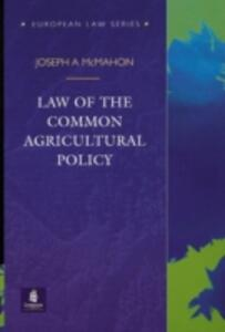 Law of the Common Agricultural Policy - Joseph A. McMahon - cover