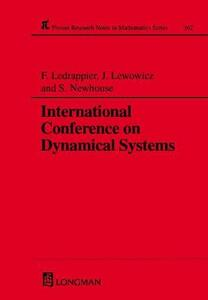 International Conference On Dynamical Systems - F. Ledrappier,Sheldon E. Newhouse,Jorge Lewowicz - cover