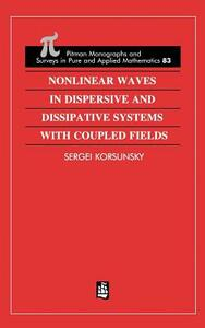 Nonlinear Waves in Dispersive and Dissipative Systems - Sergei Korsunsky - cover