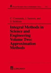 Integral Methods in Science and Engineering - Christian Constanda,Jukka Saranen,S. Seikkala - cover