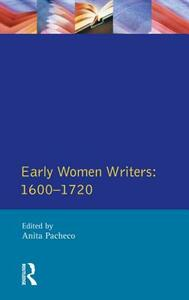 Early Women Writers: 1600 - 1720 - Anita Pacheco - cover