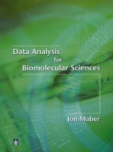 Data Analysis for Biomolecular Sciences - Jonathan Maber - cover
