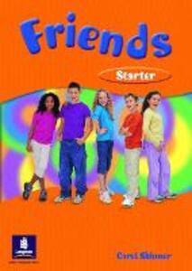 Friends Starter (Global) Students' Book - Liz Kilbey - cover