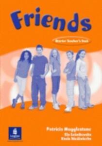 Friends Starter (Global)Teacher's Book - Liz Kilbey - cover