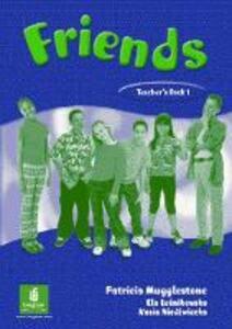 Friends 1 (Global) Teacher's Book - Liz Kilbey - cover