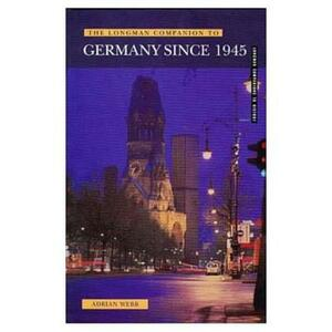 Longman Companion to Germany since 1945 - Adrian Webb - cover