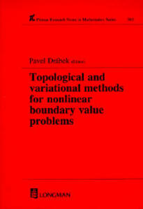 Topological and Variational Methods for Nonlinear Boundary Value Problems - Pavel Drabek - cover