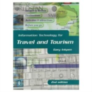 Information Technology for Travel and Tourism - Gary Inkpen - cover