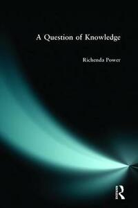 A Question of Knowledge - Richenda Power - cover