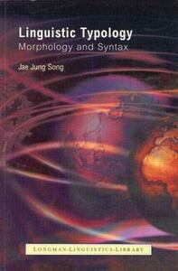 Linguistic Typology: Morphology and Syntax - Jae Jung Song - cover