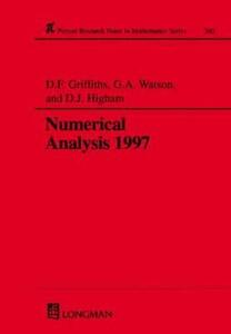 Numerical Analysis 1997 - David F. Griffiths,G. A. Watson,D. J. Higham - cover