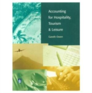 Accounting for Hospitality, Tourism and Leisure. - Gareth Owen - cover