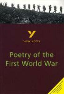 Poetry of the First World War: York Notes for GCSE - Hana Sambrook - cover