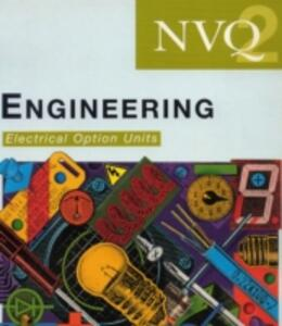 NVQ Engineering: Electrical Option Units: Level 2 - Chris Shelton - cover