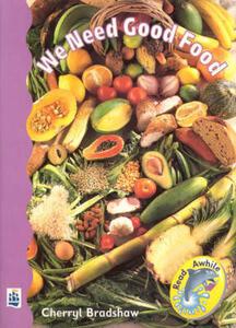 We Need Good Food - Cherryl Bradshaw - cover