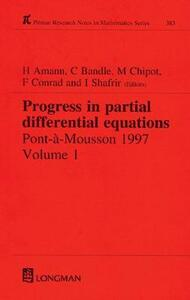 Progress in Partial Differential Equations: Pont-A-Mousson 1997, Volume 384 - Herbert Amann,C. Bandle,Michel Chipot - cover