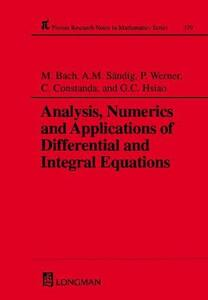 Analysis, Numerics and Applications of Differential and Integral Equations - M. Bach,George C. Hsiao,Anna-Margarete Sandig - cover