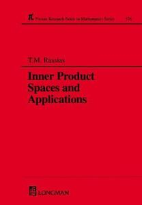 Inner Product Spaces and Applications - T. M. Rassias - cover