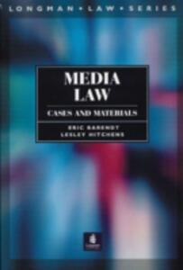 Media Law: Cases and Materials - Eric Barendt,Lesley Hitchens - cover