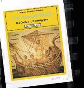 The Ancient World 2E - L. E. Snellgrove,Richard J. Cootes - cover