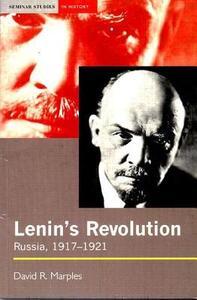 Lenin's Revolution: Russia, 1917-1921 - David R. Marples - cover