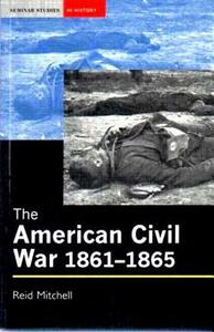 The American Civil War, 1861-1865 - Reid Mitchell - cover
