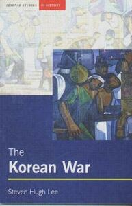 The Korean War - Steven Hugh Lee - cover
