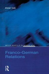 Franco-German Relations - Alistair Cole - cover