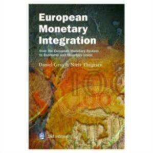 European Monetary Integration - Daniel Gros,Niels Thygesen - cover