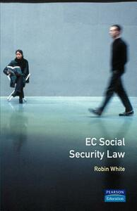 EC Social Security Law - Robin White - cover