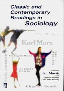 Classic and Contemporary Readings in Sociology - Ian Marsh,Rosie Campbell,Mike Keating - cover