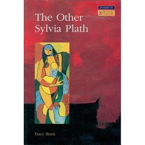 The Other Sylvia Plath - Tracy Brain - cover