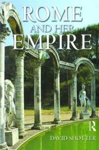 Rome and her Empire - David Shotter - cover