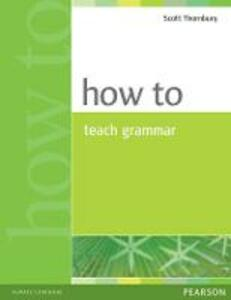 How to Teach Grammar - Scott Thornbury - cover